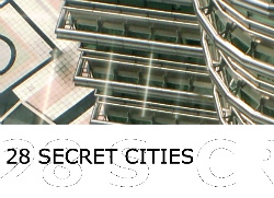 28.0: SECRET CITIES