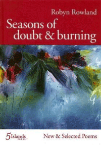 Seasons of doubt & burning: New and selected poems