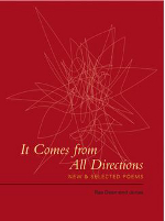 It Comes from All Directions: New & Selected Poems