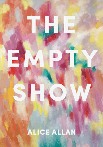 The front cover of The Empty Show by Alice Allan.