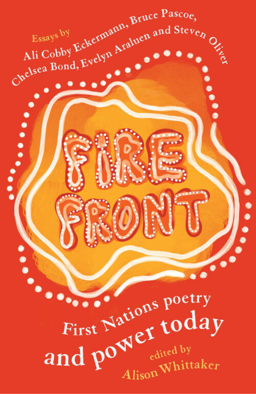 The front cover of Fire Front: First Nations Power and Poetry Today.