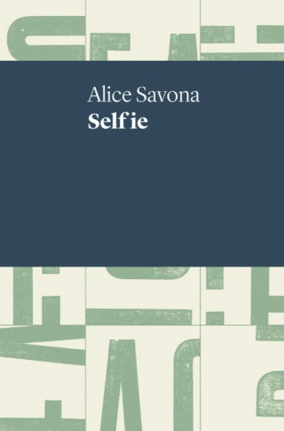 The front cover of Self ie by Alice Savona.