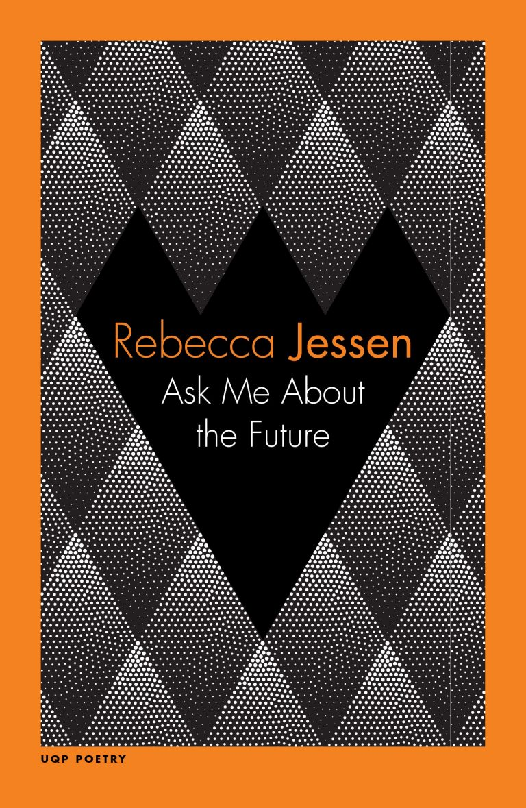 The front cover of Ask Me About the Future by Rebecca Jessen.